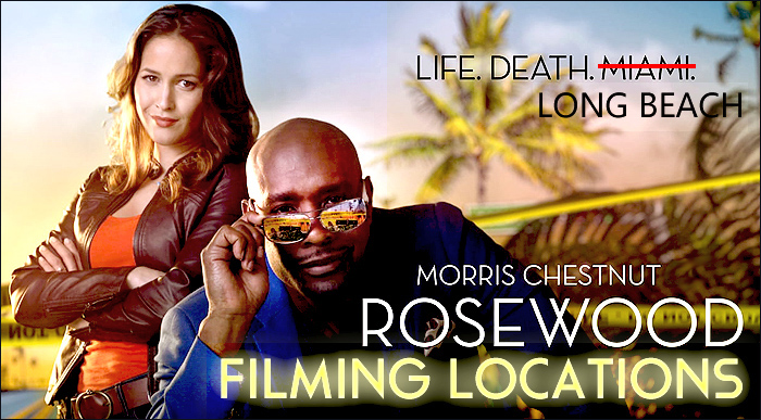 Rosewood - Filming Locations